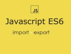javascript es6 : import - export