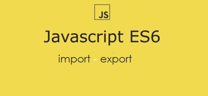 Understanding the imports and exports of JavaScript ES6