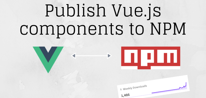 Publish Vue.js components to NPM